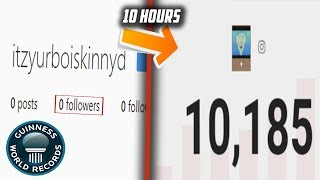 Growing my Instagram Account to 10000 followers in 10 Hours (World Record)