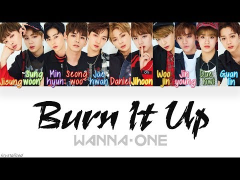 Wanna One (워너원) - Burn It Up (활활) [HAN|ROM|ENG Color Coded Lyrics]