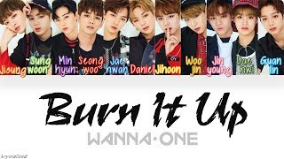 vuclip Wanna One (워너원) - Burn It Up (활활) [HAN|ROM|ENG Color Coded Lyrics]