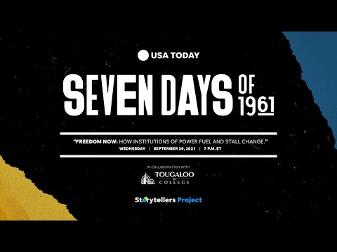 Freedom Now: How Institutions of Power Fuel and Stall Change | Seven Days of 1961 | USA TODAY
