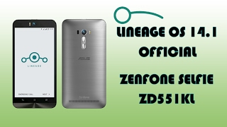 Upgrade ZenFone Selfie to Android 7.1 - Lineage OS 14.1 (was CM)