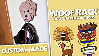 Wooden Woof Racks (Custom-made) / Dog Wall Decorations! #SrToony