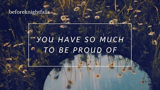 ASMR: you have so much to be proud of