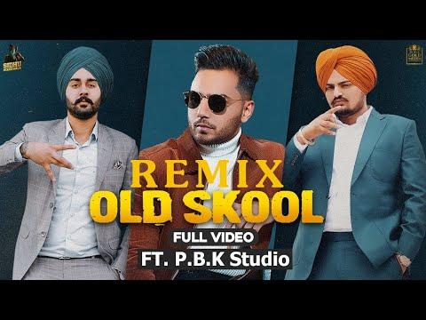 Download Old Skool Remix   Sidhu Moose Wala   Prem Dhillon   Naseeb   The Kidd   ft. P.B.K Studio