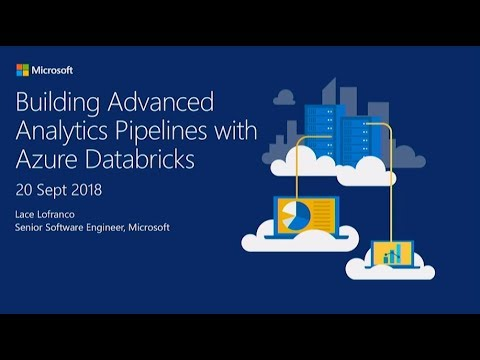 Building Advance Analytics Pipelines With Azure Databricks - Lace Lofranco