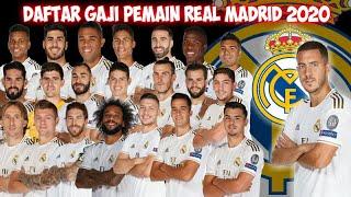 DAFTAR GAJI PEMAIN REAL MADRID 2020 🔴 BIKIN NGILERR BOSS BAYARAN NYA !!!!