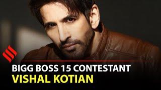 Vishal Kotian: Want Bigg Boss 15 To Be Remembered For Me