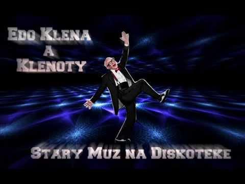 430464b85 Klena a Klenoty - Starý Muž Na Diskotéke - YouTube