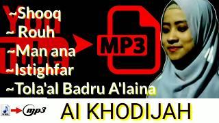 ~ALBUM AI KHODIJAH MP3~(YouTube MP3)