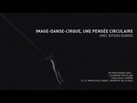 Image-danse-cirque, une pensée circulaire ?
