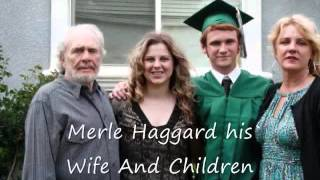 A Family Tribute To Merle Haggard And His Family
