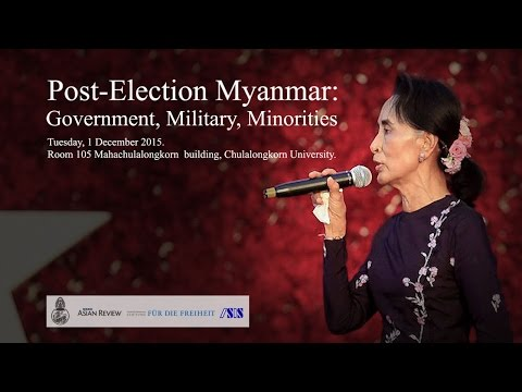 Post-Election Myanmar: Government, Military, Minorities 1/2