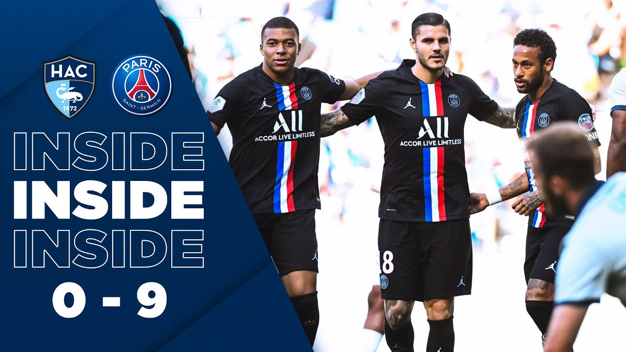 INSIDE : LE HAVRE vs PARIS SAINT-GERMAIN