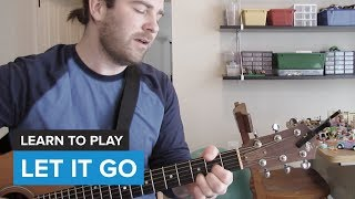 "How to play ""Let It Go"" from Frozen / Demi Lovato (Guitar Chords & Lesson)"