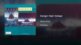 Provided to YouTube by Phonofile Danger High Voltage · Mezzoforte O...