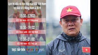 Lịch thi đấu giải U22 Đông Nam Á của U22 Việt Nam