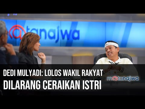 Penghuni Baru DPR - Dedi Mulyadi: Lolos Wakil Rakyat Dilarang Ceraikan Istri (Part 3)   Mata Najwa