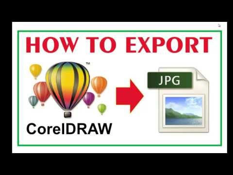 How To Export CorelDraw File To Jpg Format