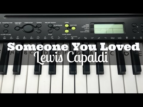 Someone You Loved – Lewis Capaldi | Easy Keyboard Tutorial With Notes