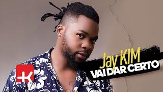 Jay Kim - Vai Dar Certo (Official Video)