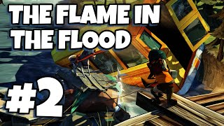 The Flame in the Flood #2 - Dandelion Drama!