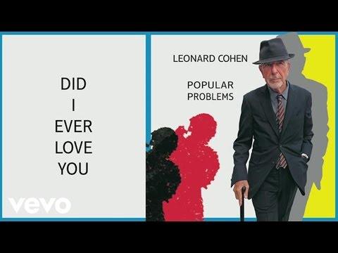 Leonard Cohen - Did I Ever Love You (Audio)