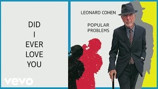 Gambar cover Leonard Cohen - Did I Ever Love You (Audio)