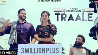 Traale - Official Music Video | Karan Tanda | Jaymeet  | Vs Records