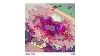Lemaitre - Not Too Late (Audio)