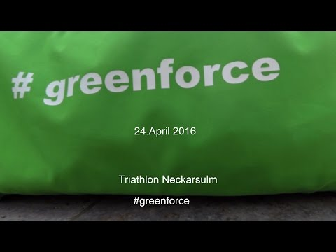 Neckarsulm Triathlon April 2016 #greenforce