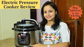 Electric Pressure Cooker Review | How to Use Pressure Cooker | Indian Cooking Essential |Urban Rasoi