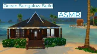 Ocean Bungalow Build (Sims 4) | ASMR
