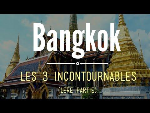 Visiter BANGKOK : les 3 incontournables  -1-