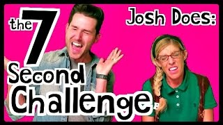Josh Does: The 7 Second Challenge w/Beatrice
