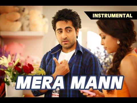 MERA MANN | Instrumental song