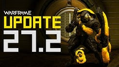 Warframe Revised - Patch Notes: Additions, Changes & Fixes! Update 27.2 (Warframe)