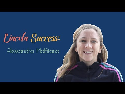 Lincoln Success: Alessandra Malfitano