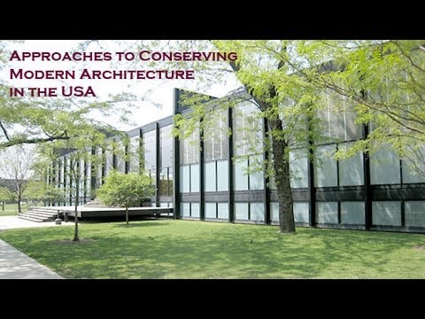 Approaches to Conserving Modern Architecture in the USA