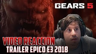 Gears of War 5 | Video Reacción Trailer Epico #E32018
