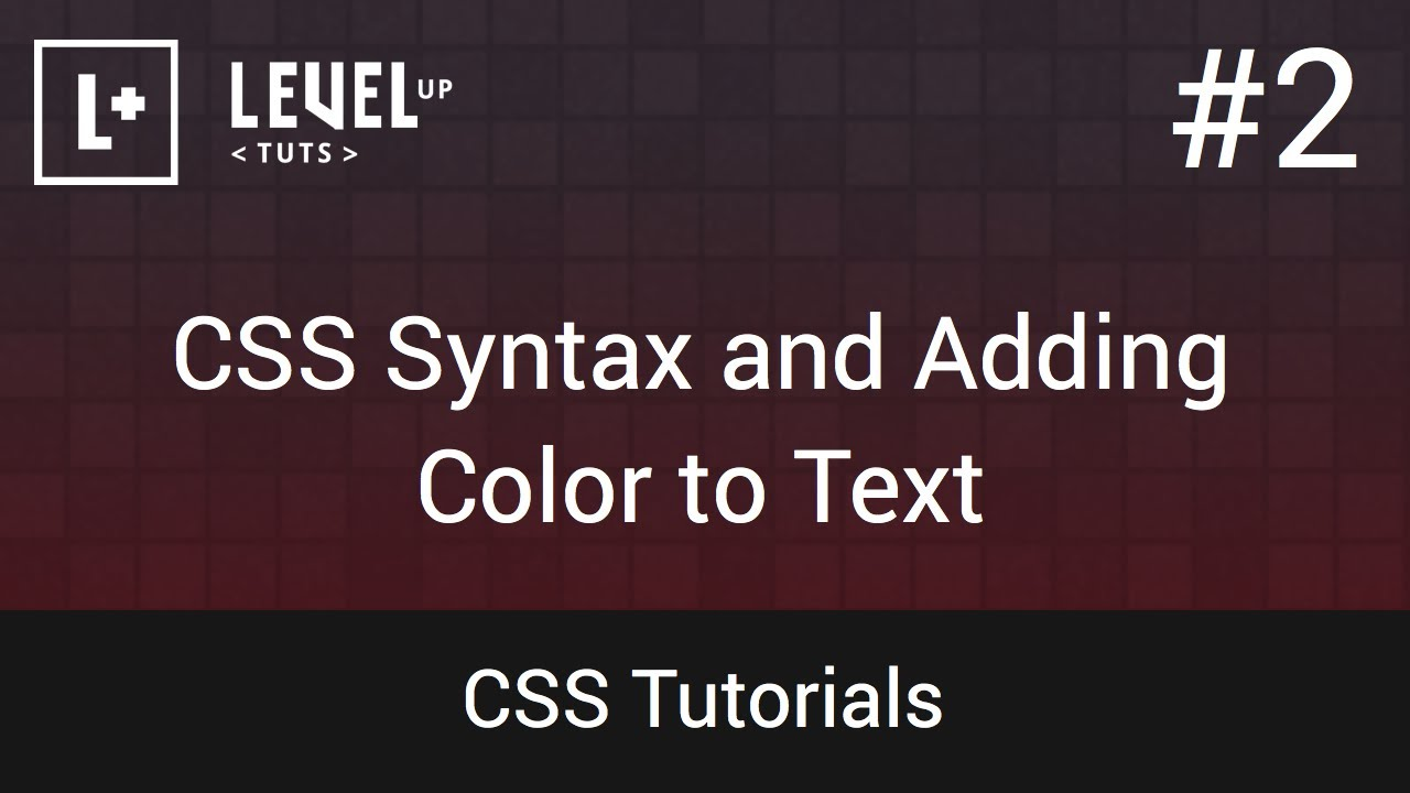 Css tutorials 2 css syntax and adding color to text for Table th font color css