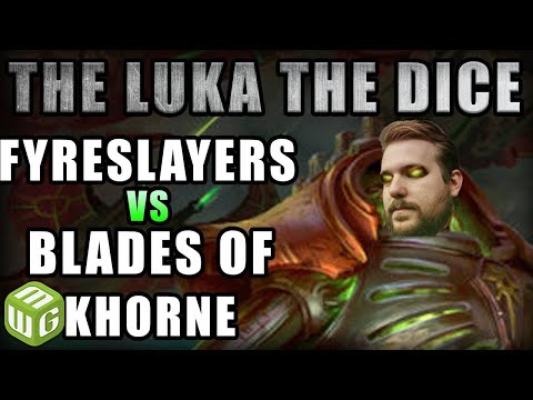 NEW Fyreslayers vs Blades of Khorne Age of Sigmar Battle Report - Just the Luka the Dice Ep 47