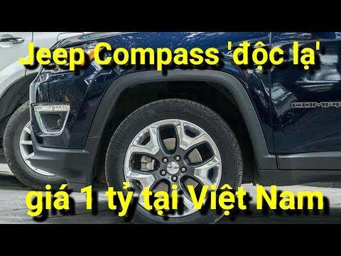 Cận cảnh Jeep Compass 'độc lạ' hơn 1 tỷ tại Việt Nam x 360 xe