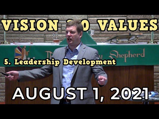 Vision 2.0 Value: Leadership Development