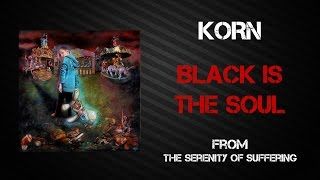 Korn Black Is The Soul Lyrics Video