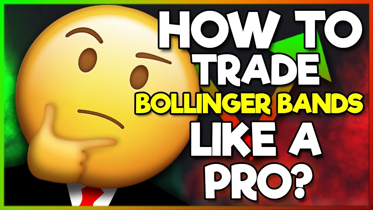 How To Trade Bollinger Bands Like A Pro