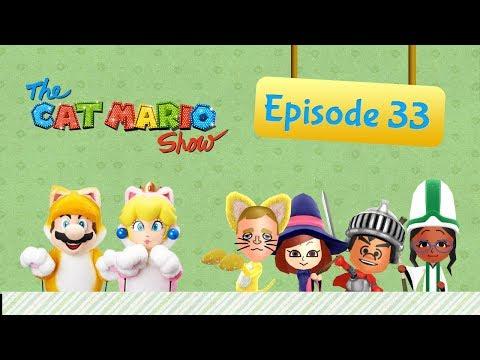 The Cat Mario Show - Episode33