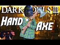 Dark Souls 3 Hand Axe PvP THE 600AR BABY AXE You Don T Get Parried Like That Everyday mp3