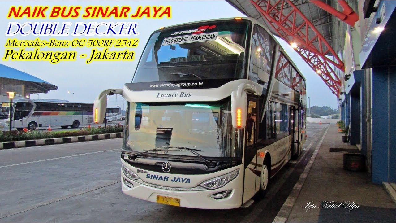 Sinar Jaya Double Deck Sensasi Perjalanan Naik Sinar Jaya Pekalongan Jakarta