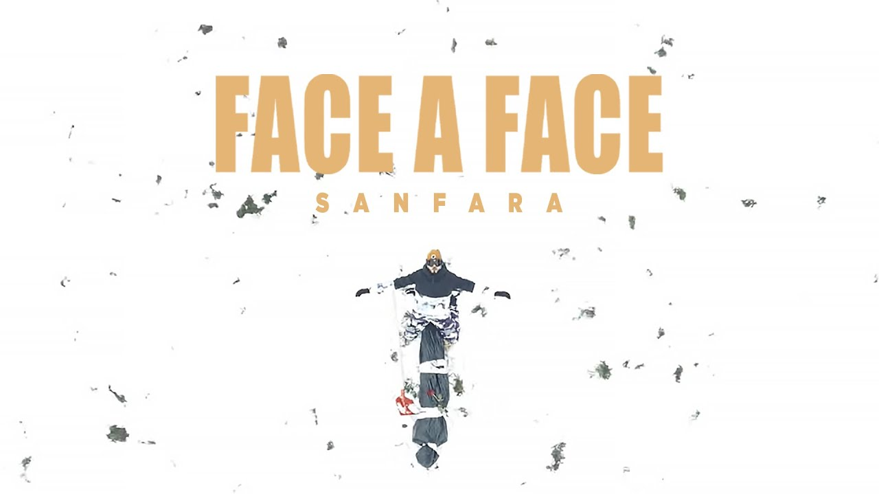 Sanfara - Face A Face (Clip Officiel)