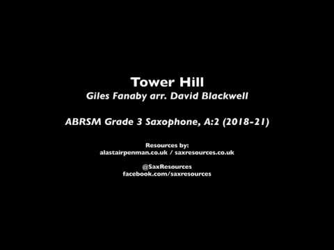 Tower Hill by Giles Farnaby. (ABRSM Grade 3 Saxophone)